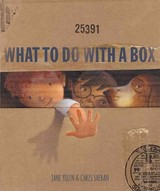 What To Do With A Box - Yolen, Jane - ISBN: 9781568462899