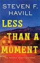 Less Than A Moment - Havill, F., Steven - ISBN: 9781492699095