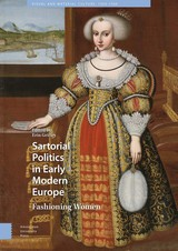 Sartorial Politics in Early Modern Europe - ISBN: 9789048537242