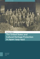 The United States and Cultural Heritage Protection in Japan (1945-1952) - Nassrine  Azimi - ISBN: 9789048550104