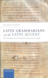 Latin Grammarians On The Latin Accent - Probert, Philomen (professor Of Classical Philology And Linguistics And Fellow Of Wolfson College, Professor Of Classical Philology And Linguistics And Fellow Of Wolfson College, University Of Oxford) - ISBN: 9780198841609