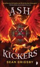 Ash Kickers - Grigsby, Sean - ISBN: 9780857667977