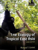 Ecology Of Tropical East Asia - Corlett, Richard T. (professor, Professor, Center For Integrative Conservation, Xishuangbanna Tropical Botanical Garden, Chinese Academy Of Sciences, China) - ISBN: 9780198817024