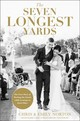 Seven Longest Yards - Norton, Chris; Norton, Emily - ISBN: 9780310356929