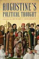 Augustine`s Political Thought - Dougherty, Richard J.; Thomas, Adam; Manchaca-bagnul, Ashleen; Burns, Danie... - ISBN: 9781580469241