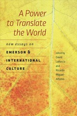 A Power To Translate The World - Larocca, David/ Miguel-Alfonso, Ricardo - ISBN: 9781611688290
