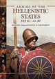 Armies Of The Hellenistic States 323 Bc To Ad 30 - Esposito, Gabriele - ISBN: 9781526730299