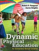 Dynamic Physical Education For Elementary School Children - Beighle, Aaron; Pangrazi, Robert P. - ISBN: 9781492590262