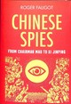 Chinese Spies - Faligot, Roger - ISBN: 9781787380967