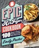 Epic Air Fryer Cookbook - Paster, Emily - ISBN: 9781558329959