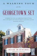 Walking Tour Of The Georgetown Set - Massimo, Rick - ISBN: 9781442251076