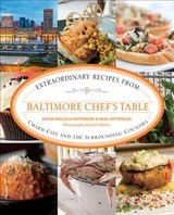 Baltimore Chef's Table - Patterson, Kathryn Wielech; Patterson, Neal - ISBN: 9781493044450