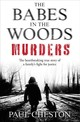 Babes In The Woods Murders - Cheston, Paul - ISBN: 9781789460766