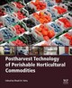 Postharvest Technology of Perishable Horticultural Commodities - ISBN: 9780128132760