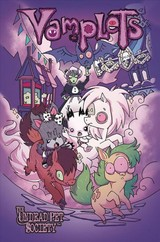 Vamplets: The Undead Pet Society - Middleton, Gayle; Dwonch, Dave - ISBN: 9781632294821