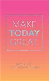 Make Today Great 2020 Two Year Pocket Planner - Graphique De France - ISBN: 9781477070536