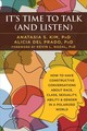 It's Time To Talk (and Listen) - Kim, Anatasia S - ISBN: 9781684032679