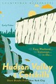Easy Weekend Getaways In The Hudson Valley & Catskills - Fisher, Carly - ISBN: 9781682683545