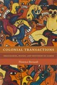 Colonial Transactions - Bernault, Florence - ISBN: 9781478001584