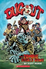 Dugout: The Zombie Steals Home - Morse, Scott - ISBN: 9781338188097