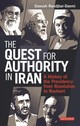 Quest For Authority In Iran - Randjbar-daemi, Siavush (university Of St. Andrews) - ISBN: 9781780765266
