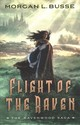 Flight Of The Raven - Busse, Morgan L. - ISBN: 9780764232237