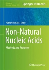 Non-natural Nucleic Acids - Shank, Nathaniel (EDT) - ISBN: 9781493992157