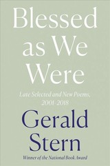 Blessed As We Were - Stern, Gerald - ISBN: 9781324002338