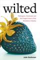 Wilted - Guthman, Julie - ISBN: 9780520305281