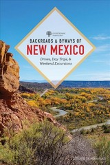 Backroads & Byways Of New Mexico - Niederman, Sharon - ISBN: 9781682683620