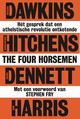 The Four Horsemen - Sam Harris; Daniel Dennett; Christopher Hitchens; Richard Dawkins - ISBN: 9789492493750