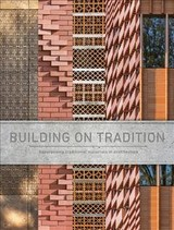 Building On Tradition - ISBN: 9781864708370
