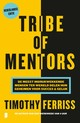 Tribe of mentors - Timothy Ferriss - ISBN: 9789022585733