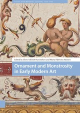 Ornament and Monstrosity in Early Modern Art - ISBN: 9789048535873