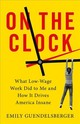 On The Clock - Guendelsberger, Emily - ISBN: 9780316509008