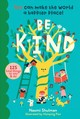 Be Kind: You Can Make The World A Happier Place! 125 Kind Things To Say & Do - Shulman, ,naomi - ISBN: 9781635861549