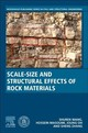 Scale-size And Structural Effects Of Rock Materials - Zhang, Sheng (professor, School Of Energy Science And Engineering, Henan Po... - ISBN: 9780128200315