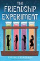 Friendship Experiment - Teagan, Erin - ISBN: 9781328911254