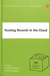 Trusting Records In The Cloud - ISBN: 9781783304035