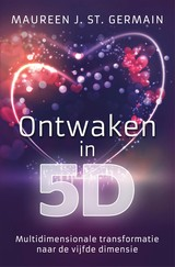 Ontwaken in 5D - Maureen  Germain - ISBN: 9789020216202