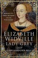 Elizabeth Widville, Lady Grey - Ashdown-hill, John - ISBN: 9781526745019