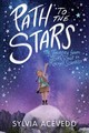 Path To The Stars: My Journey From Girl Scout To Rocket Scientist - Acevedo, ,sylvia - ISBN: 9780358206934
