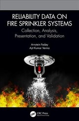 Reliability Data On Fire Sprinkler Systems - Fedoy, Arnstein (slokkesystemer As, Kristiansand, Norway); Verma, Ajit Kumar (university Of Applied Sciences, Western Norway) - ISBN: 9780367251857
