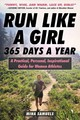 Run Like A Girl 365 Days A Year - Samuels, Mina - ISBN: 9781510741690