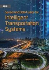 Sensor And Data Fusion For Intelligent Transportation Systems - Klein, Lawrence A. - ISBN: 9781510627642