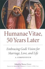 Humane Vitae, 50 Years Later - Notare, Theresa (EDT) - ISBN: 9780813232164