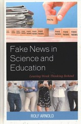 Fake News In Science And Education - Arnold, Rolf - ISBN: 9781475850482