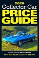 2020 Collector Car Price Guide - Editors Of Old Cars Report Price Guide - ISBN: 9781440249037