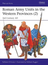 Roman Army Units In The Western Provinces 2 - D'amato, Raffaele (author) - ISBN: 9781472833471