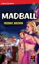 Madball - Brown, Fredric - ISBN: 9781944520748